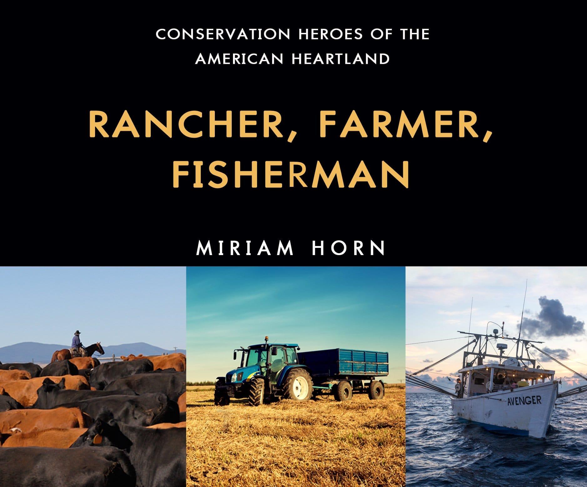 Rancher Farmer Fisherman - One Earth Film Fest - SCARCE